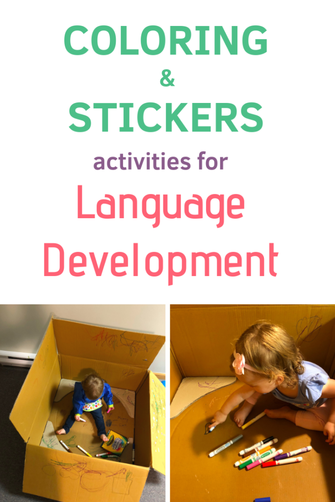 How to use coloring and sticker activities as begining toddler crafts to help get toddler to talk! #languagedevelopment #toddleractivities #speechtherapy
