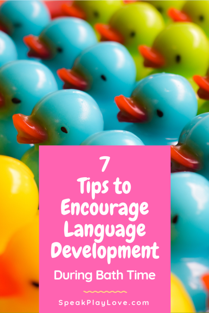 Tips to encourage language development in toddlers and preschoolers during bath time! Fun toddler and preschooler activities. Ideas for speech therapy through everyday routines. #speakplaylove #toddleractivities #preschoolactivities #speechtherapy #speechandlanguage #earlylearning #autismactivities