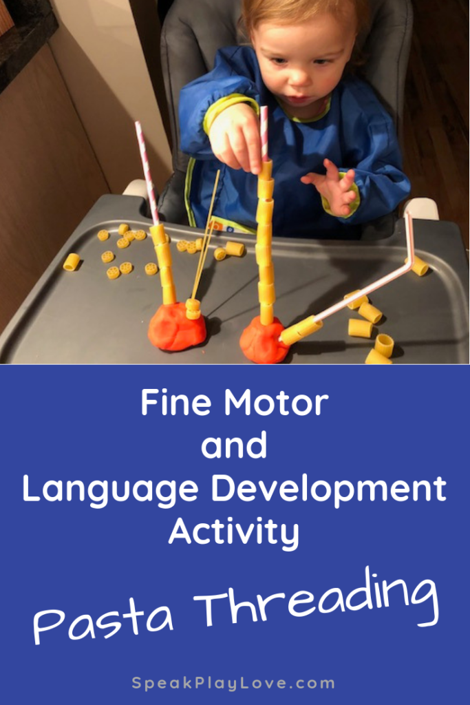 Pasta Threading is a great toddler and preschool activity for fine motor and language development. #speakplaylove #languagedevelopment #finemotor #toddleractivities #preschoolactivities #earlylearning #speechtherapy